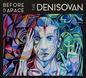 RELEASES BEFORE & APACE: THE DENISOVAN