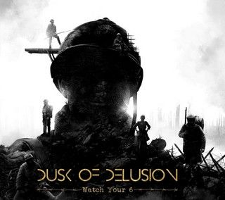 DUSK-OF-DELUSION-Watch-Your-6