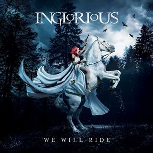 News RELEASES INGLORIOUS: WE WILL RIDE