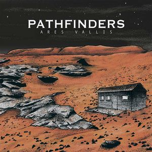 News RELEASES PATHFINDERS: ARES VALLIS