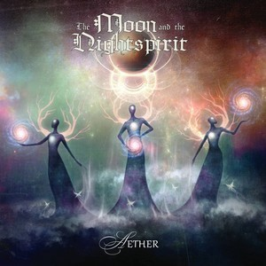 Album THE MOON AND THE NIGHTSPIRIT Aether (2020)