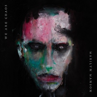 MARILYN-MANSON_We-Are-Chaos