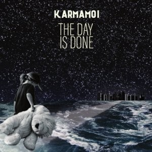Album KARMAMOI The Day Is Done (2018)